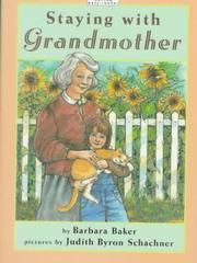 STAYING WITH GRANDMOTHER by Barbara Baker
