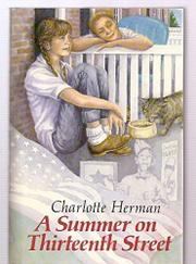 A SUMMER ON THIRTEENTH STREET by Charlotte Herman