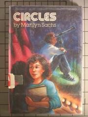 CIRCLES by Marilyn Sachs