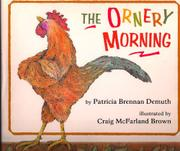 THE ORNERY MORNING by Patricia Brennan Demuth