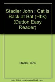 CAT IS BACK AT BAT by John Stadler