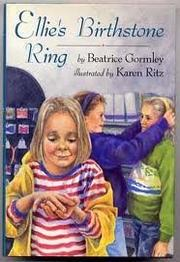 ELLIE'S BIRTHSTONE RING by Beatrice Gormley