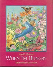 WHEN I'M HUNGRY by Jane R. Howard