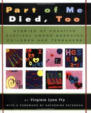 PART OF ME DIED, TOO by Virginia Lynn Fry