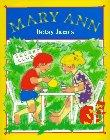 MARY ANN by Betsy James