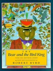 THE BEAR AND THE BIRD KING by The Brothers Grimm