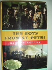 THE BOYS FROM ST. PETRI by Bjarne Reuter
