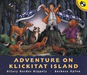 ADVENTURE ON KLICKITAT ISLAND by Hilary Horder Hippely