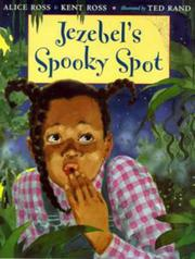 JEZEBEL'S SPOOKY SPOT by Alice Ross