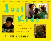 JUST KIDS by Ellen B. Senisi
