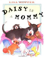 DAISY IS A MOMMY by Lisa Kopper