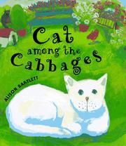CAT AMONG THE CABBAGES by Alison  Bartlett