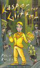 KASPER IN THE GLITTER by Philip Ridley