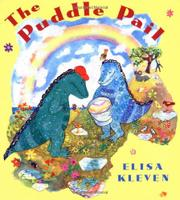 THE PUDDLE PAIL by Elisa Kleven