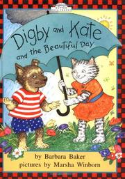 DIGBY AND KATE AND THE BEAUTIFUL DAY by Barbara Baker
