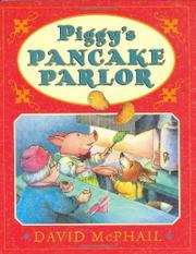 PIGGY'S PANCAKE PARLOR by David McPhail