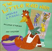 THE LITTLE RED HEN (MAKES A PIZZA) by Philemon Sturges