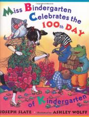 Cover art for MISS BINDERGARTEN CELEBRATES THE 100TH DAY OF KINDERGARTEN