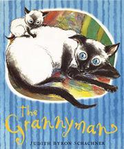 THE GRANNYMAN by Judith Byron Schachner