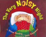 THE VERY NOISY NIGHT by Diana Hendry