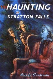 THE HAUNTING AT STRATTON FALLS by Brenda Seabrooke