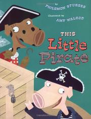THIS LITTLE PIRATE by Philemon Sturges