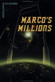 MARCO'S MILLIONS by William Sleator