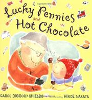 LUCKY PENNIES AND HOT CHOCOLATE by Carol Diggory Shields