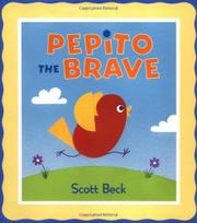 PEPITO THE BRAVE by Scott Beck