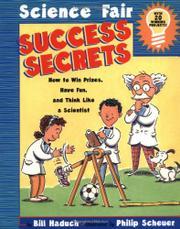 SCIENCE FAIR SUCCESS SECRETS by Bill Haduch
