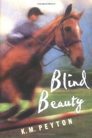 BLIND BEAUTY by K.M. Peyton