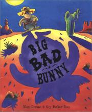 BIG BAD BUNNY by Alan Durant