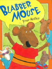 BLABBER MOUSE by Y Kelley