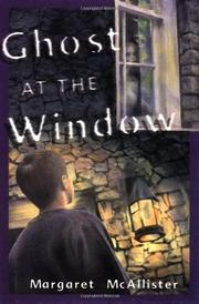 GHOST AT THE WINDOW by Margaret McAllister