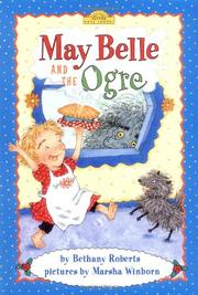 MAY BELLE AND THE OGRE by Bethany Roberts