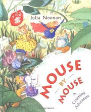 MOUSE BY MOUSE by Julia Noonan