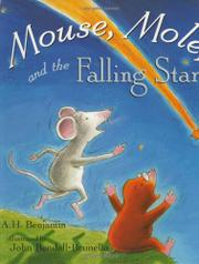 MOUSE, MOLE, AND THE FALLING STAR by A.H. Benjamin
