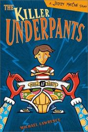 THE KILLER UNDERPANTS by Michael Lawrence