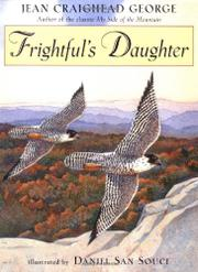 FRIGHTFUL'S DAUGHTER by Jean Craighead George