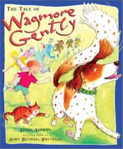 THE TALE OF WAGMORE GENTLY by Linda Ashman