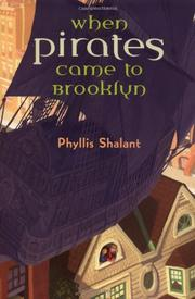 WHEN PIRATES CAME TO BROOKLYN by Phyllis Shalant