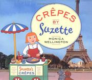 CRÊPES BY SUZETTE by Monica Wellington