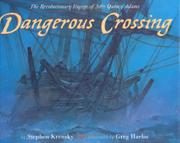 DANGEROUS CROSSING by Stephen Krensky