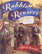 RABBLE ROUSERS by Cheryl Harness