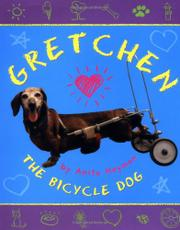 GRETCHEN THE BICYCLE DOG by Anita Heyman