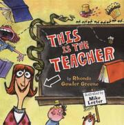 THIS IS THE TEACHER by Rhonda Gowler Green