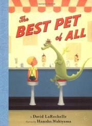 THE BEST PET OF ALL by David LaRochelle