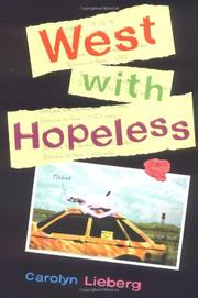 WEST WITH HOPELESS by Carolyn Lieberg