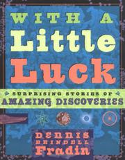 WITH A LITTLE LUCK by Dennis Brindell Fradin