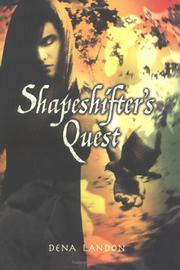 SHAPESHIFTER'S QUEST by Dena Landon